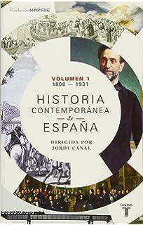 Historia contemporánea de España 1808-1923 : 34 Textos: Amazon.es ...