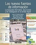 Las nuevas fuentes de información: Información y búsqueda