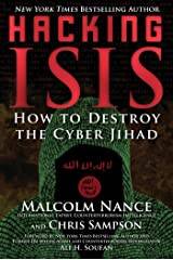 Hacking ISIS: How to Destroy the Cyber Jihad Kindle Edition