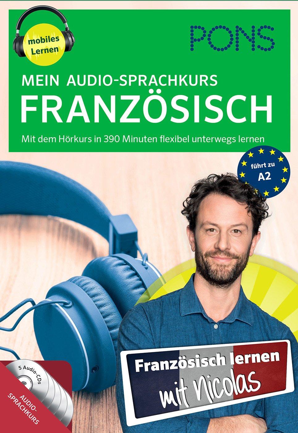 PONS Mein Audio Sprachkurs Französisch  Mit Dem Hörkurs In 330 Minuten Flexibel Unterwegs Lernen