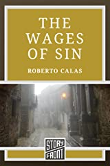 The Wages of Sin (A Short Story) Kindle Edition