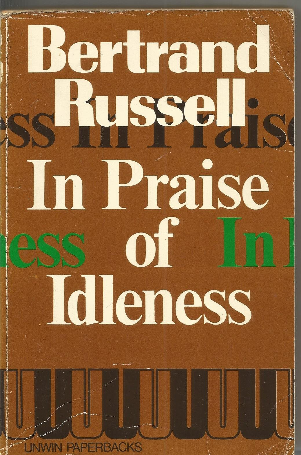 bertrand russell in praise of idleness summary