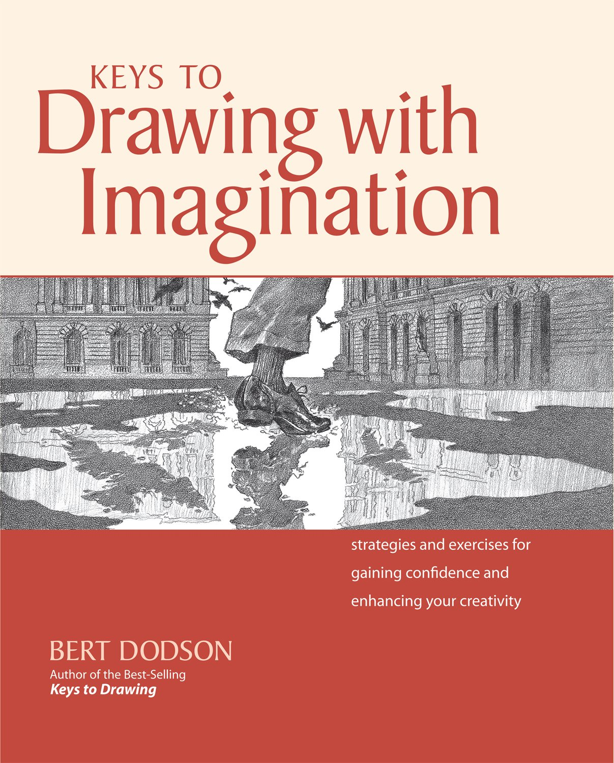 Read Online Keys to Drawing with Imagination: Strategies and Exercises for Gaining Confidence and Enhancing Your Creativity ebook