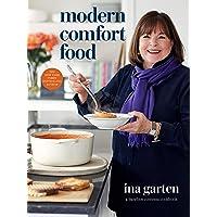 Modern Comfort: A Barefoot Contessa Cookbook