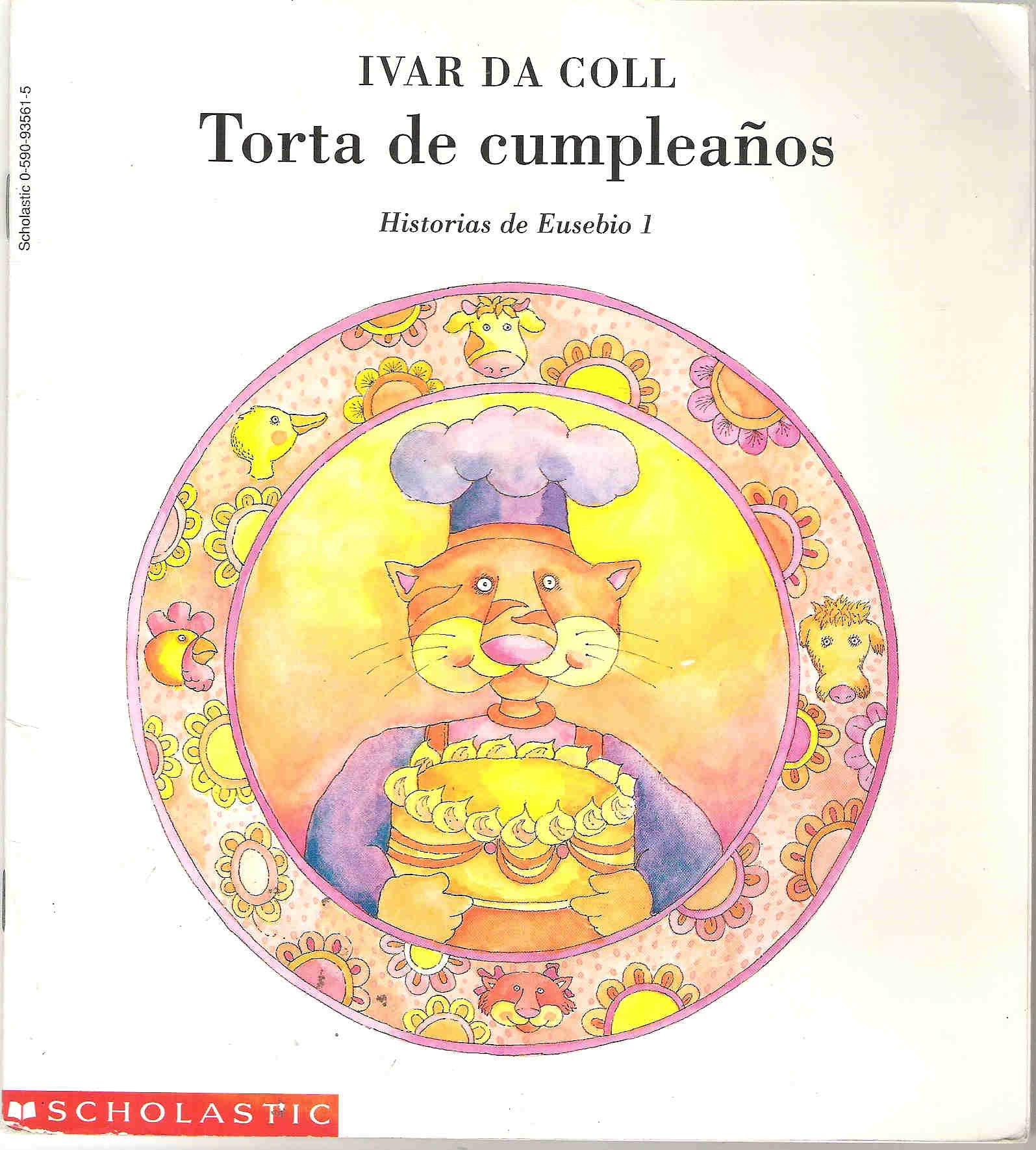 Torta de Cumpleanos: historias de Eusebio 1: Ivar da Coll ...