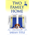 Two Family Home (Southern Comfort Book 4)