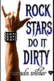 Rock Stars Do It Dirty (Big Girls Do It Book 8)