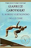 Il bordo vertiginoso delle cose (VINTAGE) (Italian Edition)