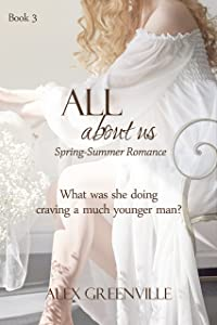 All About Us (Spring-Summer Romance Book 3)