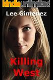 Killing West: a Rachel West Thriller