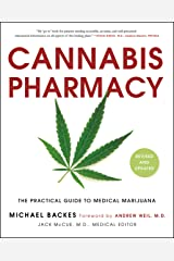 Cannabis Pharmacy: The Practical Guide to Medical Marijuana -- Revised and Updated Paperback