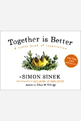 Together Is Better: A Little Book of Inspiration Hardcover
