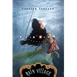 Rain Village