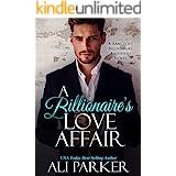 A Billionaire's Love Affair (Bancroft Billionaire Brothers Book 4)