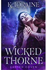 Wicked Thorne (Cursed Coven Book 1) Kindle Edition