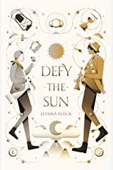 Defy the Sun (The Offering Series) Hardcover