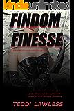 Findom Finesse: A BDSM Financial Domination Thriller