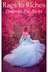 Rags to Riches: Cinderella Love Stories Kindle Edition