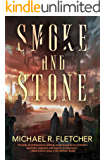Smoke and Stone (City of Sacrifice Book 1)