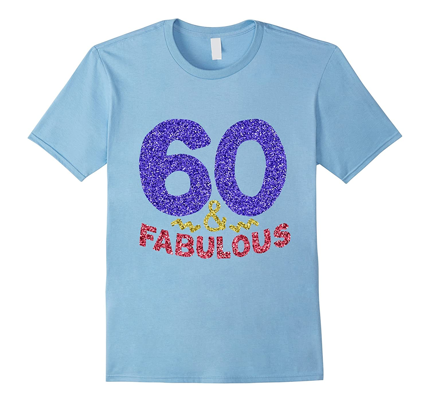 60th Birthday Shirt Funny 60 Year Old Gift Tshirt Men Womens-TJ