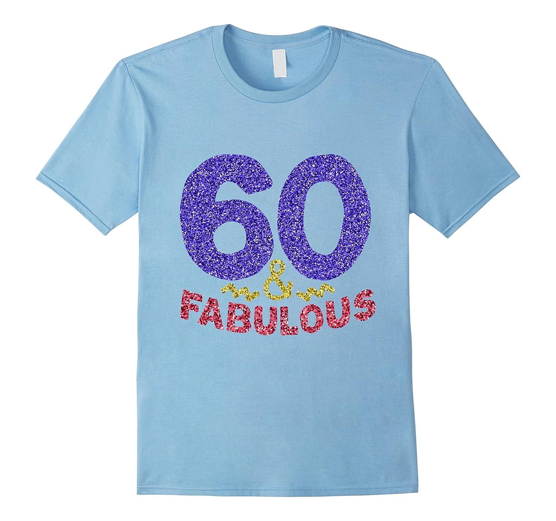 60th Birthday Shirt Funny 60 Year Old Gift Tshirt Men Womens-TJ