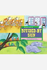 If You Were a Divided-by Sign (Math Fun) Kindle Edition
