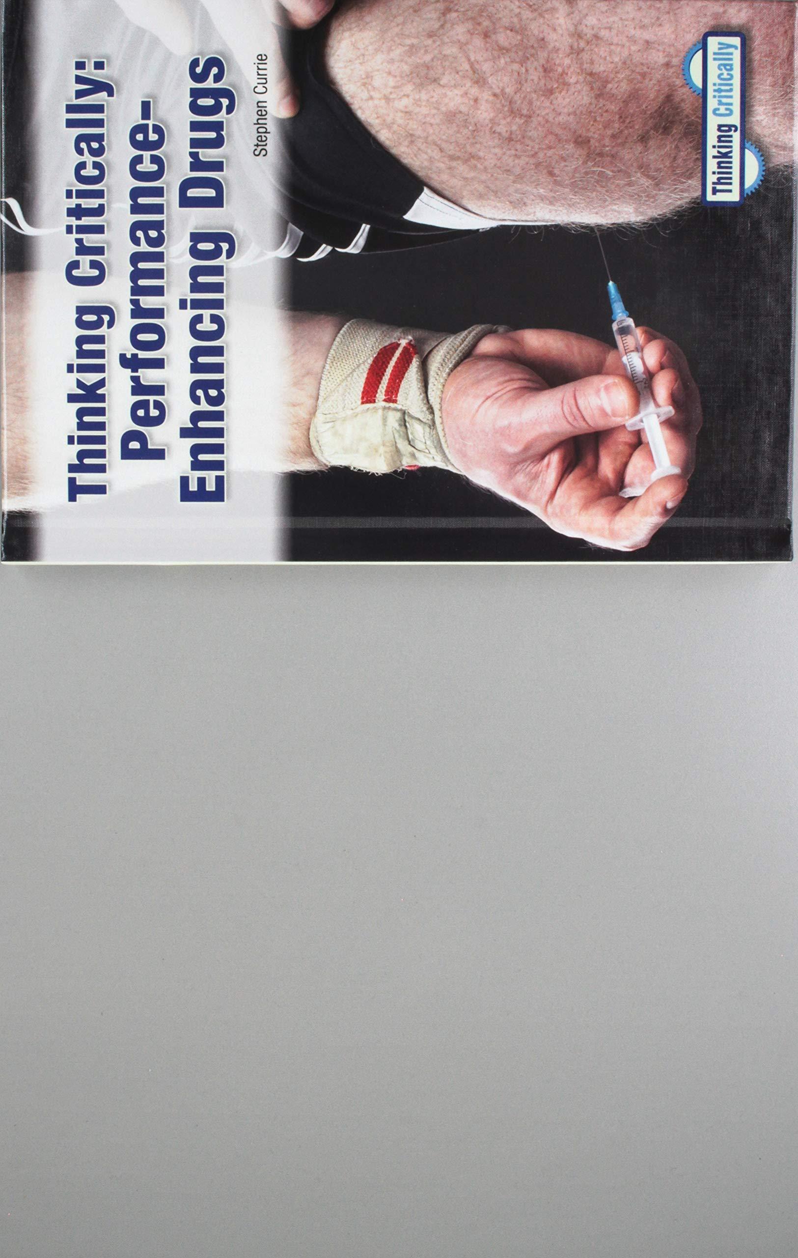 Read Online Thinking Critically Performance-Enhancing Drugs pdf epub