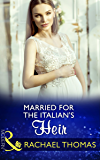 Married For The Italian's Heir (Mills & Boon Modern) (Brides for Billionaires, Book 2)
