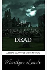 All Hallows Dead (Berdie Elliott Mysteries) Kindle Edition