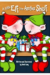 A Little Elf From Another Shelf Kindle Edition