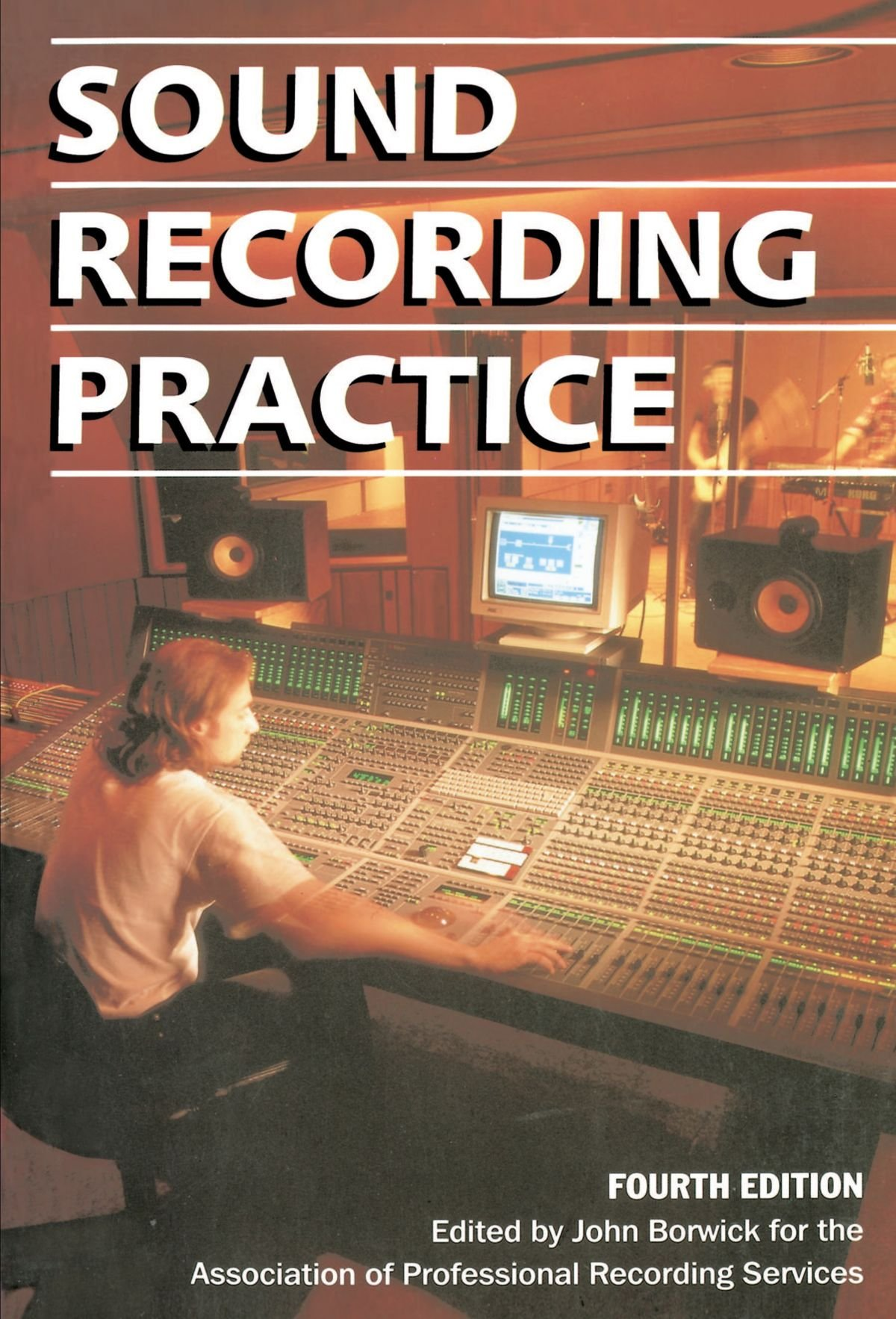 Sound Recording Practice by John Borwick