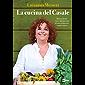 La cucina del Casale: Ricette facili, sane e buonissime di una tradizione sempre nuova