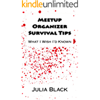 Meetup Organizer Survival Tips: What I Wish I'd Known