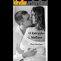O Estranho Mafioso: Livro 1