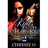 Kyle And Chanel For The Love Of A Dirty South Boss 2