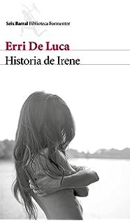 Historia de Irene (Biblioteca Formentor)