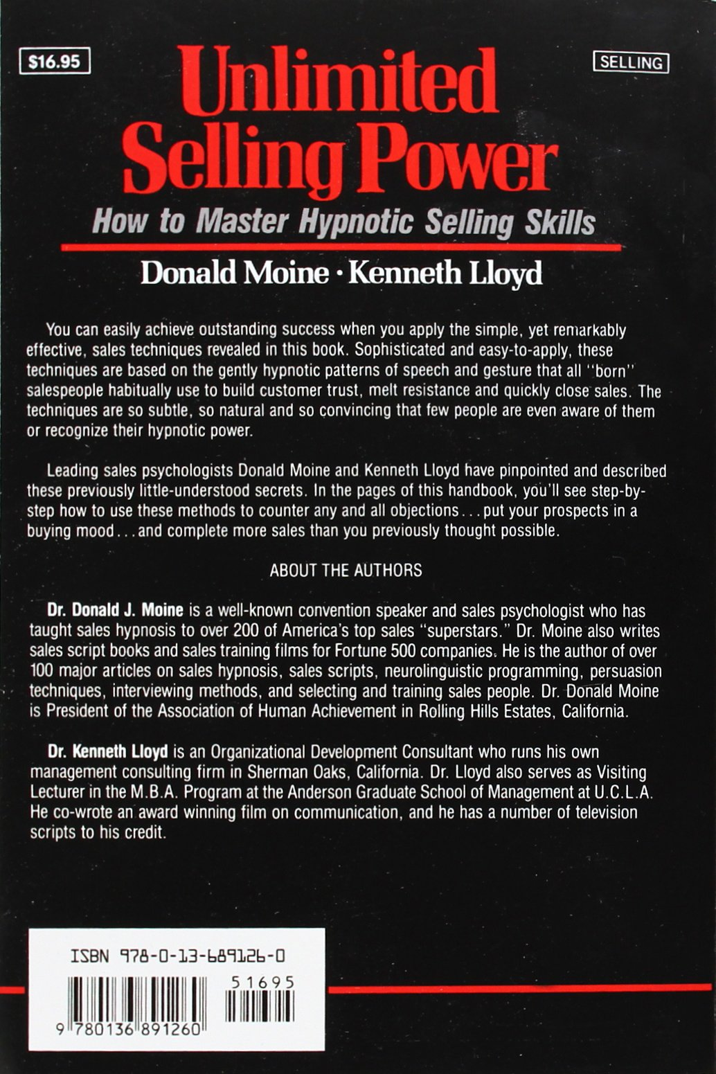 Unlimited Selling Power: How To Master Hypnotic Selling Skills: Donald  Moine, Kenneth Lloyd: 9780136891260: Amazon: Books