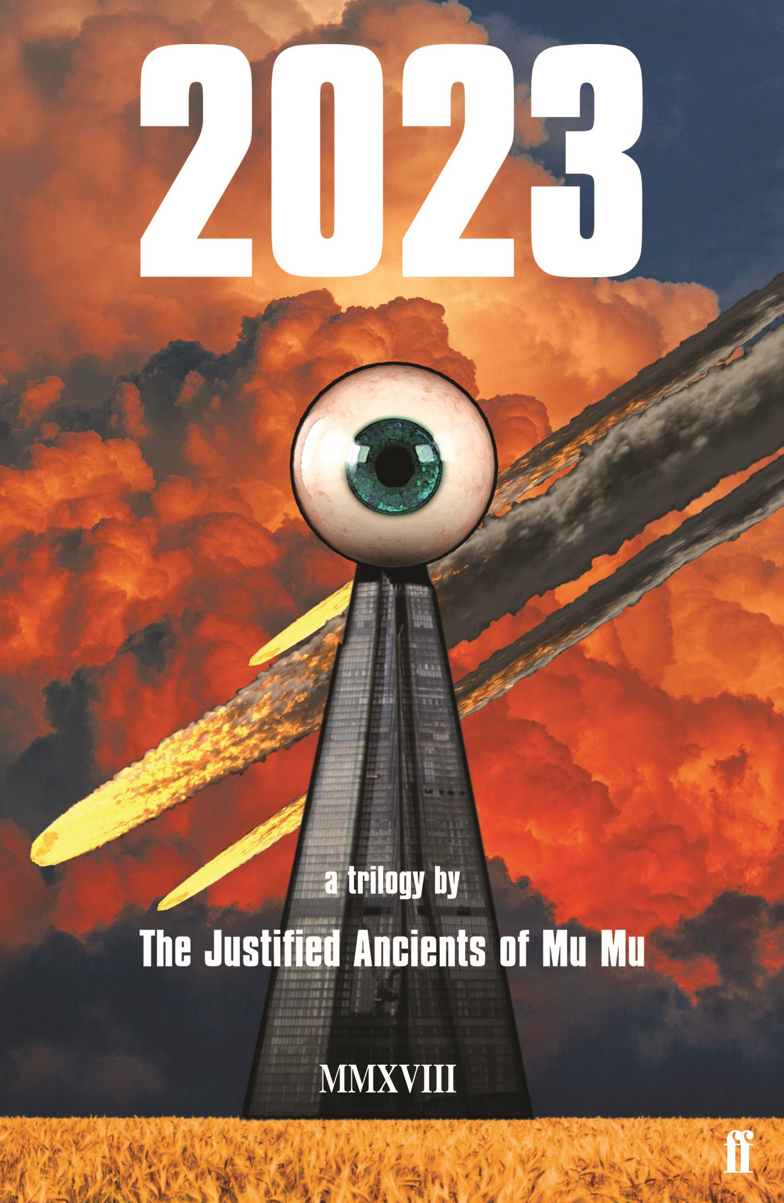 2023: a trilogy (Justified Ancients of Mu Mu): Amazon.co.uk: The Justified  Ancients of Mu Mu: 9780571340729: Books