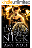The Twelve Labors of Nick (The Mythos Series Book 1)