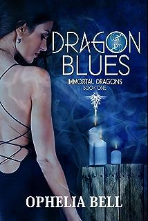 Dragon Blues (Immortal Dragons Book 1)