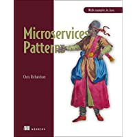 Microservice Patterns: With examples in Java
