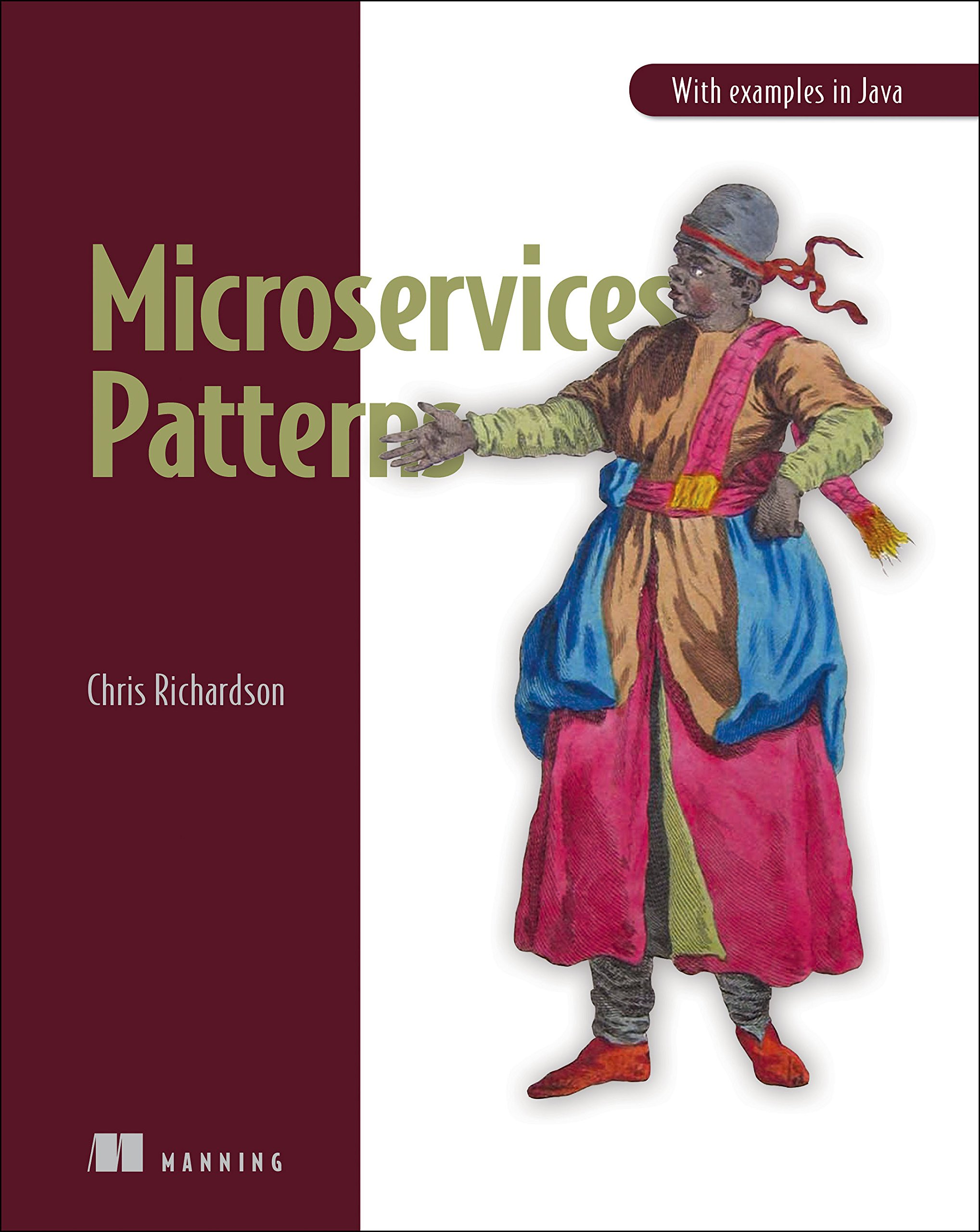 Microservices Patterns: With examples in Java by Manning Publications