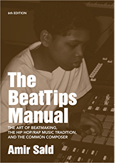 Making beats the art of sample based hip hop music culture the beattips manual the art of beatmaking the hip hoprap music tradition fandeluxe Image collections