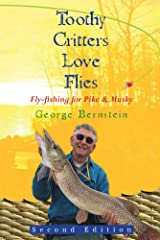Toothy Critters Love Flies Kindle Edition