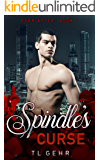 The Spindle's Curse: A modern mm romance inspired by Sleeping Beauty (Ever After Book 1)