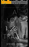 A Love so Tragic