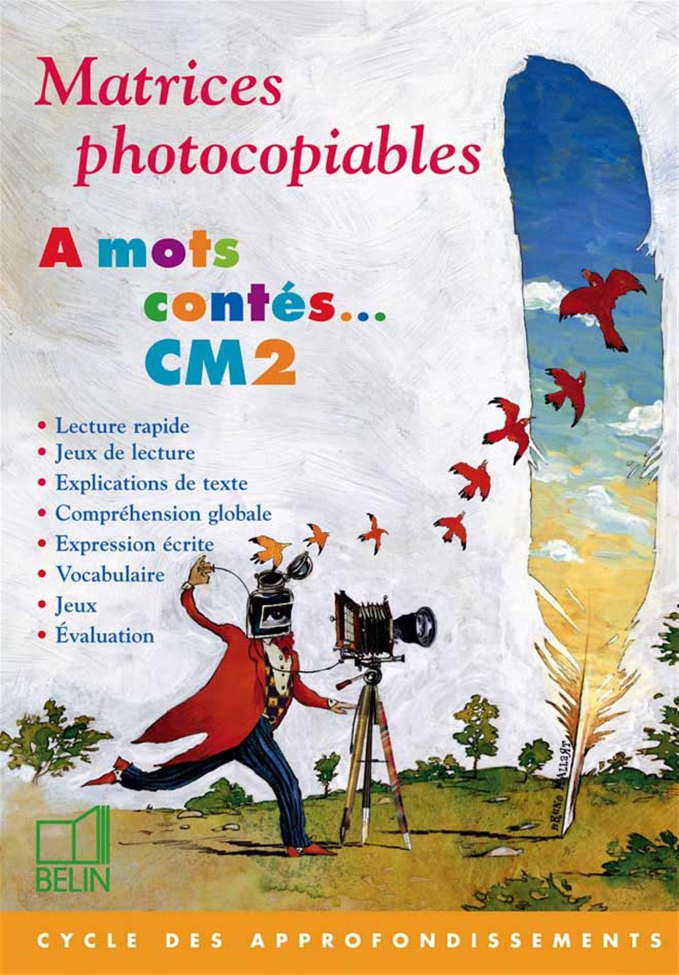 A Mots Contes Lecture Et Expression Matrices Photocopiables