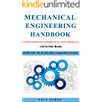Mechanical Engineering Handbook: Guide For Both Theoretical and Formulas (GATE, ESE, SSC JE and other competitive Exams)