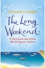 The Long Weekend Kindle Edition