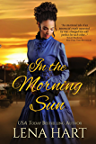 In the Morning Sun (Hearts at War Book 2)